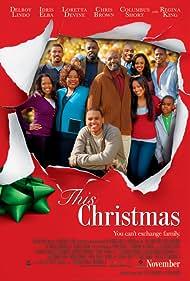 Delroy Lindo, Laz Alonso, Loretta Devine, Idris Elba, Sharon Leal, Keith D. Robinson, Columbus Short, Lauren London, and Chris Brown in This Christmas (2007)