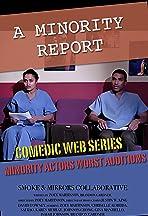 A Minority Report