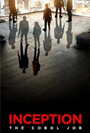 Inception: The Cobol Job (2010) Poster - Movie Forum, Cast, Reviews