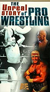 The Unreal Story of Professional Wrestling none