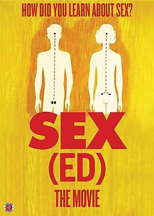 Sex(Ed) the Movie (2014)