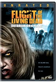 Flight of the Living Dead: Outbreak on a Plane (2007) 720p download