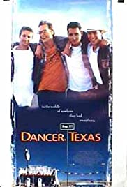 Dancer, Texas Pop. 81 (1998) Poster - Movie Forum, Cast, Reviews