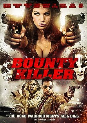 Bounty Killer พันธุ์บ้าฆ่าแหล