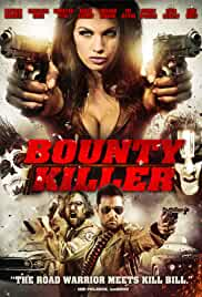Watch Movie Bounty Killer (2013)