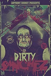The Dirty Sanchez Poster