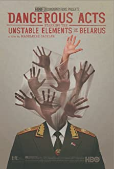 Dangerous Acts Starring the Unstable Elements of Belarus (2013)