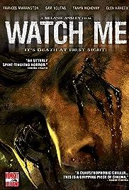 Watch Me(2006) Poster - Movie Forum, Cast, Reviews