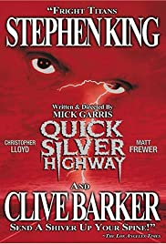 Quicksilver Highway (1997) Poster - Movie Forum, Cast, Reviews