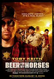 Beer for My Horses Poster