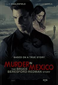 Primary photo for Murder in Mexico: The Bruce Beresford-Redman Story