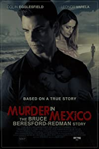 Murder in Mexico: The Bruce Beresford-Redman Story by Vanessa Parise