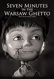 Seven Minutes in the Warsaw Ghetto Poster
