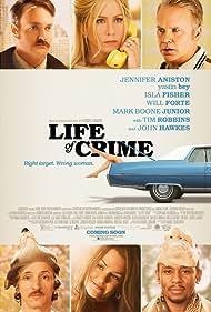 Jennifer Aniston, Tim Robbins, Yasiin Bey, Isla Fisher, Will Forte, and John Hawkes in Life of Crime (2013)