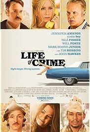 Life of Crime (2014) film en francais gratuit