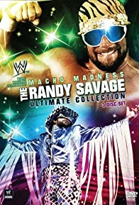 Primary photo for WWE: Macho Madness - The Randy Savage Ultimate Collection