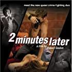 2 Minutes Later (2007)