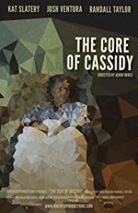 Best sites to watch free new movies The Core of Cassidy [480x272]