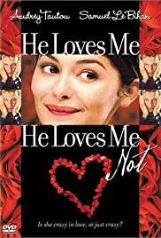 He Loves Me... He Loves Me Not Poster
