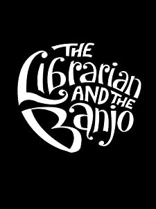 Latest free movie downloads The Librarian and the Banjo by [x265]