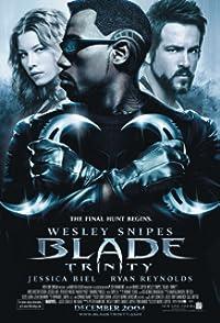 Blade: Trinity เบลด 3 อำมหิต พันธุ์อมตะ