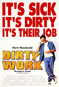 Dirty Work (1998) Poster - Movie Forum, Cast, Reviews