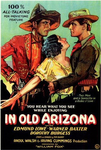 Warner Baxter, Dorothy Burgess, and Edmund Lowe in In Old Arizona (1928)