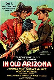 In Old Arizona (1928) Poster - Movie Forum, Cast, Reviews