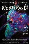 Neon Bull (2015)