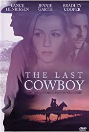 The Last Cowboy (2003) Poster - Movie Forum, Cast, Reviews