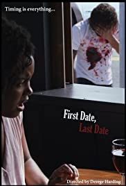 First Date, Last Date Poster