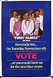 First Family (1980) Poster - Movie Forum, Cast, Reviews
