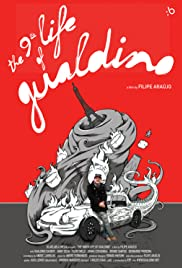 The Ninth Life of Gualdino Poster