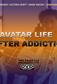 Primary photo for Avatar: Life After Addiction