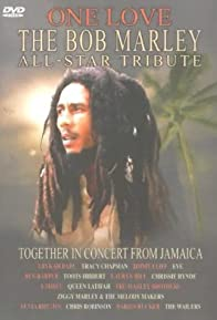 Primary photo for One Love: The Bob Marley All-Star Tribute