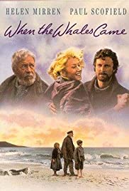 When the Whales Came Poster