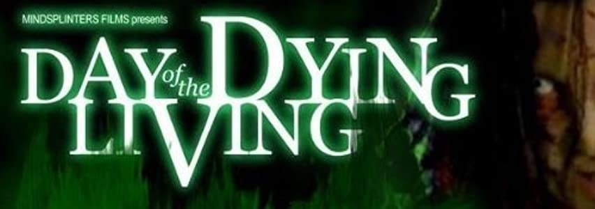 New movie trailers to download Day of the Dying Living USA [Ultra]