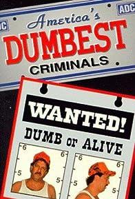Primary photo for America's Dumbest Criminals
