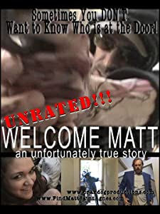 The best sites for watching movie Welcome Matt: An Unfortunately