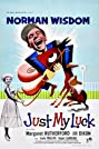 Just My Luck (1957) Poster