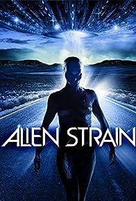 Primary photo for Alien Strain