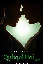 Qubool Hai 2.0 (2021) Hindi Season1 Zee5 Complete
