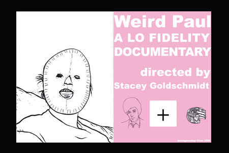 Weird Paul: A Lo Fidelity Documentary (2006)