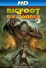 Bigfoot in Bigfoot vs. D.B. Cooper (2014)