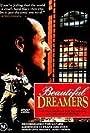 Beautiful Dreamers (1990)