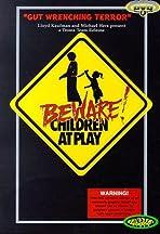 Beware: Children at Play