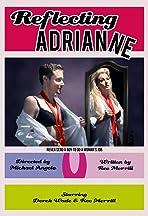 Reflecting Adrianne