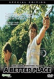 A Better Place(1997) Poster - Movie Forum, Cast, Reviews