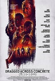 Mel Gibson, Don Johnson, Vince Vaughn, Tory Kittles, Michael Jai White, and Jennifer Carpenter in Dragged Across Concrete (2018)