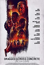 Play or Watch Movies for free Dragged Across Concrete (2018)